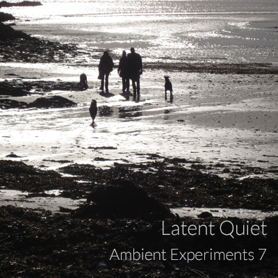 Ambient Experiments 7 - Latent Quiet